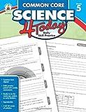 Common Core Science 4 Today, Grade 5: Daily Skill Practice (Common Core 4 Today)