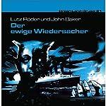 Der ewige Widersacher (Dreamland Grusel 21) | Lutz Röder,John Baker