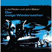 Der ewige Widersacher (Dreamland Grusel 21) | Lutz Röder, John Baker