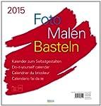 Foto-Malen-Basteln wei� 2015: Kalende...