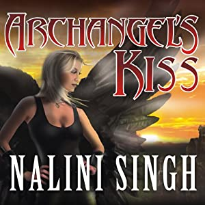 Archangel's Kiss: Guild Hunter, Book 2 | [Nalini Singh]