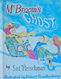 McBrooms Ghost. A Weekly Reader Childrens Book Club Edition.