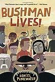 Bushman Lives! (0547385390) by Pinkwater, Daniel