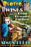Simon Brett Blotto, Twinks and the Dead Dowager Duchess (Blotto & Twinks 2)