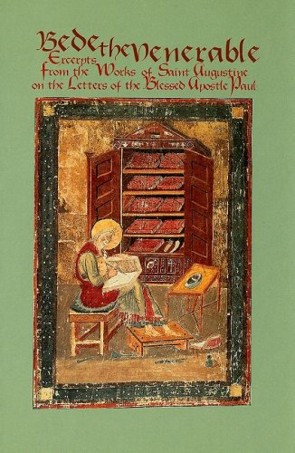 Venerable Bede: Excerpts, Augustine, Paul (Cistercian Studies Series)