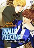 Totally Captivated Side Story: Totally Peeking Under the Sheets Volume 2
