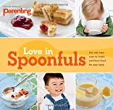 img - for Parenting: Love in Spoonfuls book / textbook / text book