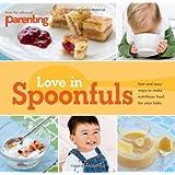 Parenting: Love in Spoonfuls ~ Sarah Putman Clegg