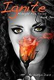 Ignite (Midnight Fire Series) by Kaitlyn Davis