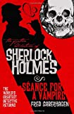 Fred Saberhagen The Further Adventures of Sherlock Holmes: Seance for a Vampire: 8