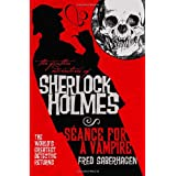 The Further Adventures of Sherlock Holmes: Seance for a Vampire ~ Fred Saberhagen
