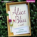 Alice Bliss: A Novel (       UNABRIDGED) by Laura Harrington Narrated by Kate Rudd