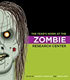 The Years Work at the Zombie Research Center (The Years Work: Studies in Fan Culture and Cultural Theory)