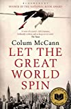 Let The Great World Spin (1408801183) by Mccann, Colum