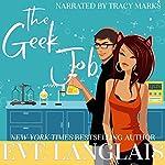 The Geek Job | Eve Langlais