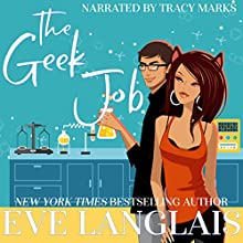 The Geek Job Audiobook by Eve Langlais Narrated by Tracy Marks