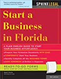 Start a Business in Florida, 8E (Legal Survival Guides)