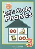 Let's Study Phonics Book 3