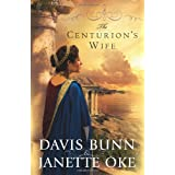 The Centurion's Wife (Acts of Faith)by T. Davis Bunn