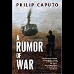 A Rumor of War | Philip Caputo