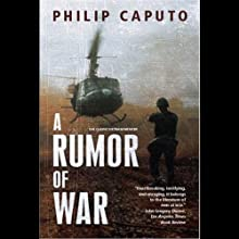 A Rumor of War (       UNABRIDGED) by Philip Caputo Narrated by L. J. Ganser