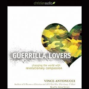 Guerrilla Lovers Audiobook