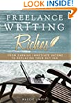Freelance Writing Riches: From Earnin...
