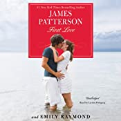 First Love | [James Patterson, Emily Raymond]