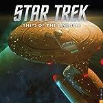 Star Trek 2016 Wall Calendar: Ships o...