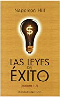 Leyes Del Exito/ the Laws of Success (Spanish Edition)