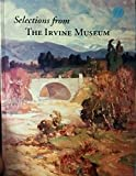 img - for Selections from the Irvine Museum, Second Edition book / textbook / text book