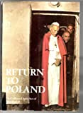 Return to Poland: Collected Speeches (0002153823) by John Paul II, Pope