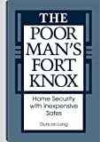 The Poor Man's Fort Knox: Home Security With Inexpensive Safes