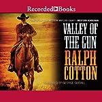 Valley of the Gun   Ralph Cotton
