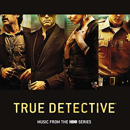 Various Artists - True Detective (Music From The HBO Series) - Zortam Music
