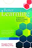 img - for Better Learning Through Structured Teaching: A Framework for the Gradual Release of Responsibility book / textbook / text book