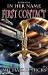 First Contact (In Her Name, Book 1) (...