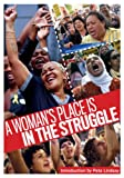 img - for A Woman's Place Is in the Struggle book / textbook / text book