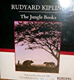 The Jungle Books by Rudyard Kipling (Unabridged on 13 CDs)