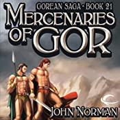 Mercenaries of Gor: Gorean Saga, Book 21 | John Norman