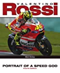 Valentino Rossi: Portrait of a Speed...