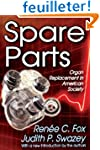 Spare Parts: Organ Replacement in Ame...