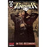 Punisher Max - Volume 1: In the Beginningpar Garth Ennis