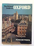 img - for The Oxford Guide to Oxford (Oxford Paperbacks) book / textbook / text book