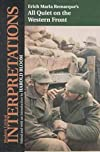 All Quiet on the Western Front - Erich Maria Remarque (Bloom's Modern Critical Interpretations)