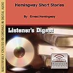 Hemingway Short Stories | Ernest Hemingway