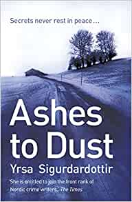 Ashes to Dust: Thora Gudmundsdottir Book 3, Sigurdardottir, Yrsa, Used; Good Boo
