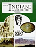 img - for I primi indiani agricoltori book / textbook / text book