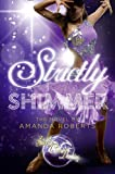 Amanda Roberts Strictly Shimmer (Strictly Come Dancing Novels)