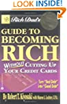 Rich Dad's Guide to Becoming Rich...W...